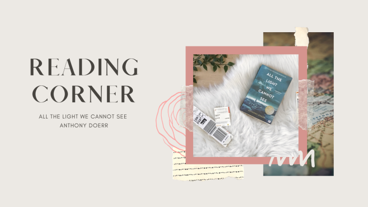 Reading Corner | All the Light We CannotSee