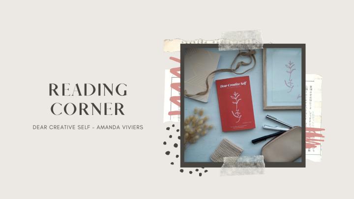 Reading Corner | Dear CreativeSelf
